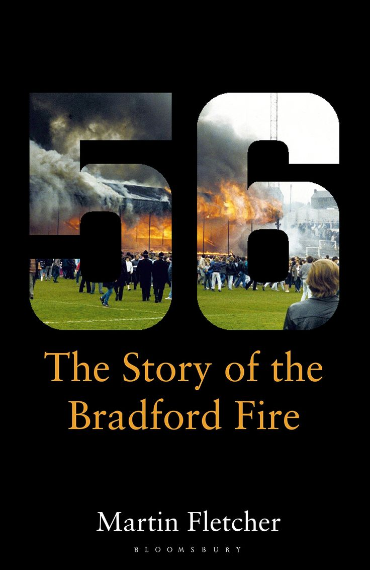 Fifty-Size: The Story of the Bradford Fire by Martin Fletcher is shortlisted for the William Hill Sports Book of the Year.  Published by Bloomsbury.