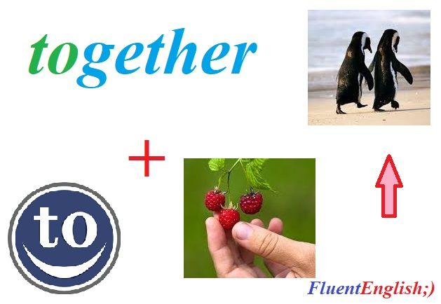 to + gather = together! (вместе)  #английский #английскийвесело #английскийскайп #английскийразговорный #английскийслова #английскийонлайн #английскийчерезскайп #английскийрепетиторы #учитьанглийский #fluentenglish