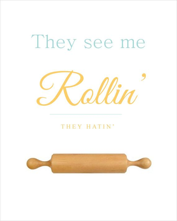 They See Me Rollin' Baking Kitchen Wall Art // by TheSundayPaperie, $12.00