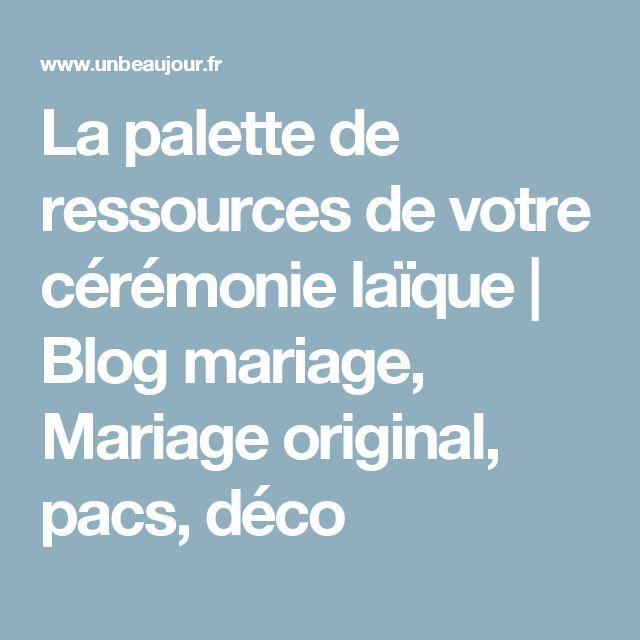 La palette de ressources de votre cérémonie laïque   Blog mariage, Mariage original, pacs, déco