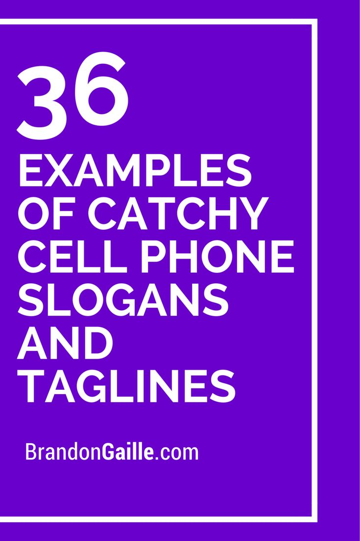 Best 25 tagline examples ideas on pinterest taglines of brands 36 examples of catchy cell phone slogans and taglines magicingreecefo Choice Image