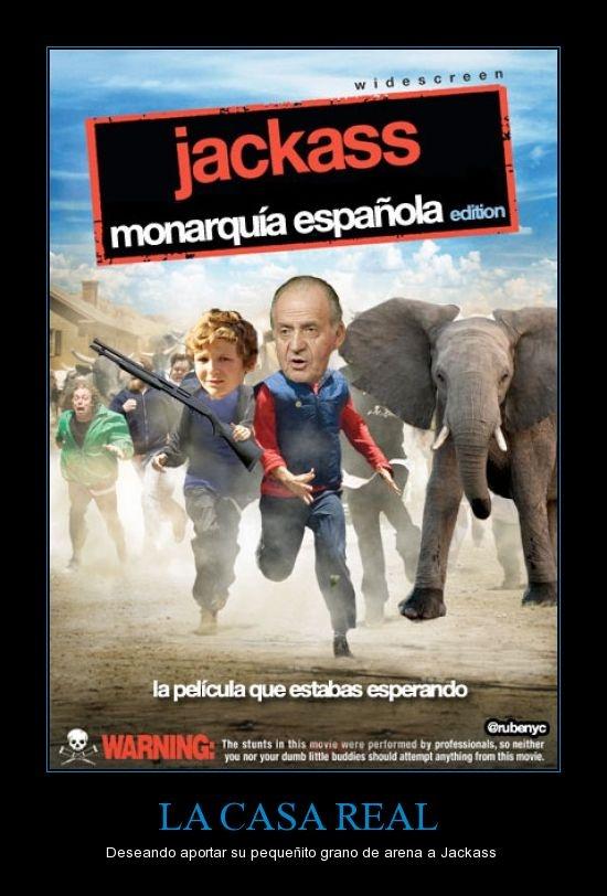 Jackass (Monarquía Española Edition)