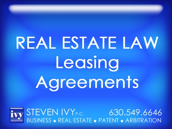 Steven Ivy PC Helps Clients Understand The Leasing Agreements