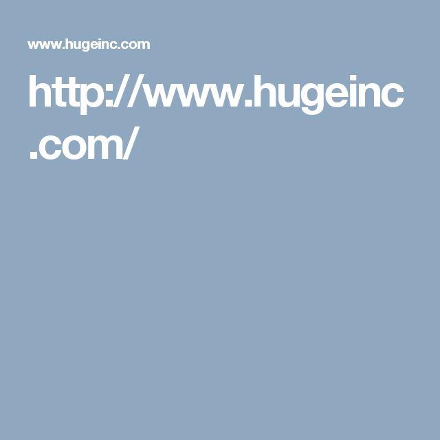 http://www.hugeinc.com/