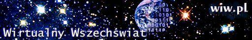 Wirtualny Wszechświat: Na bieżąco:  Informacje,   Co nowego,   Matematyka,  Astronomia,   Biologia,   Fizyka,  Matematyka,   Modelowanie rzeczywistości, Filozofia,   Historia,   Kultura antyczna,   Literatura,   Sztuka...