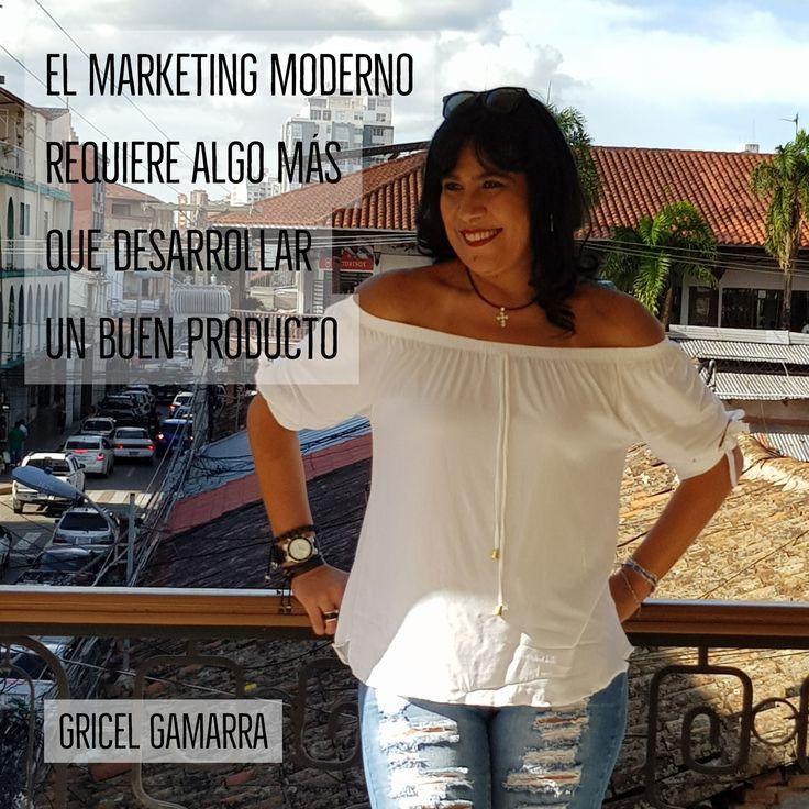 El marketing moderno requiere algo más que desarrollar un buen producto  #Marketing #MarketingModerno #Producto #GricelGamarra