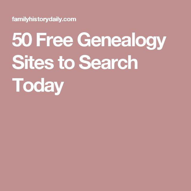 50 Free Genealogy Sites to Search Today