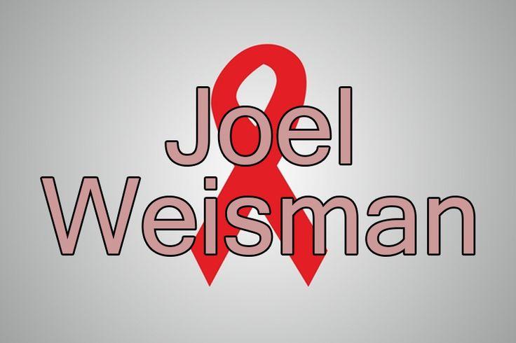 Joel Weisman (General Practitioner who helped identify AIDS)