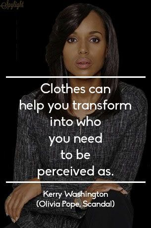 Meilleures Citations De Mode & Des Créateurs  : Kerry Washington | Olivia Pope #Scandal #Fashion #Quote...
