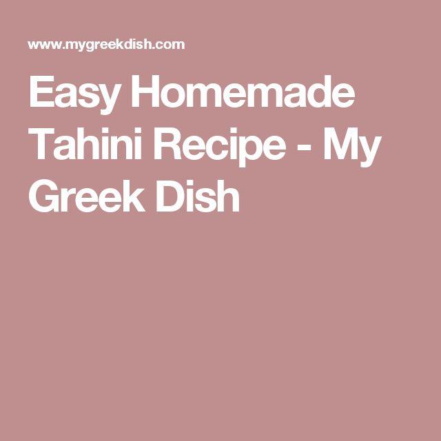Easy Homemade Tahini Recipe - My Greek Dish