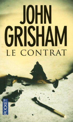 Le contrat: Amazon.fr: John Grisham: Livres