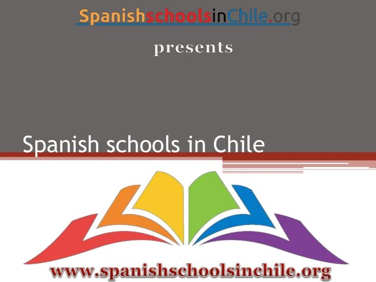 Visit here to get complete information about best Spanish schools in Chile.