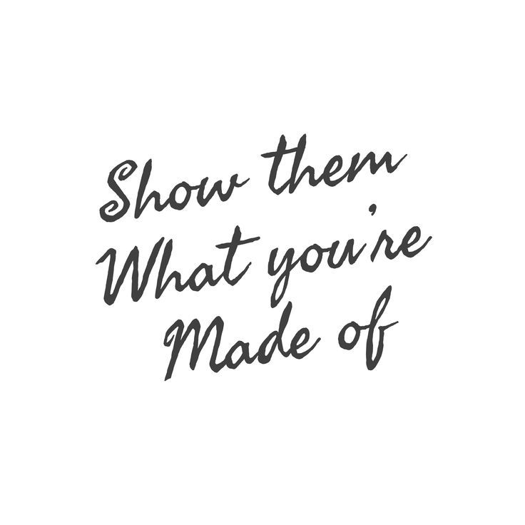 Show Them What You Re Made Of Motivational Inspirational Quotes Dance Quotes Inspirational Dancer Quotes Dance Quotes