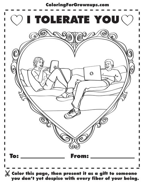 Coloring book for grown-ups... So, so inappropriate, but HILARIOUS.