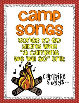 Camp Songs #CampSwagsabucksaplenty