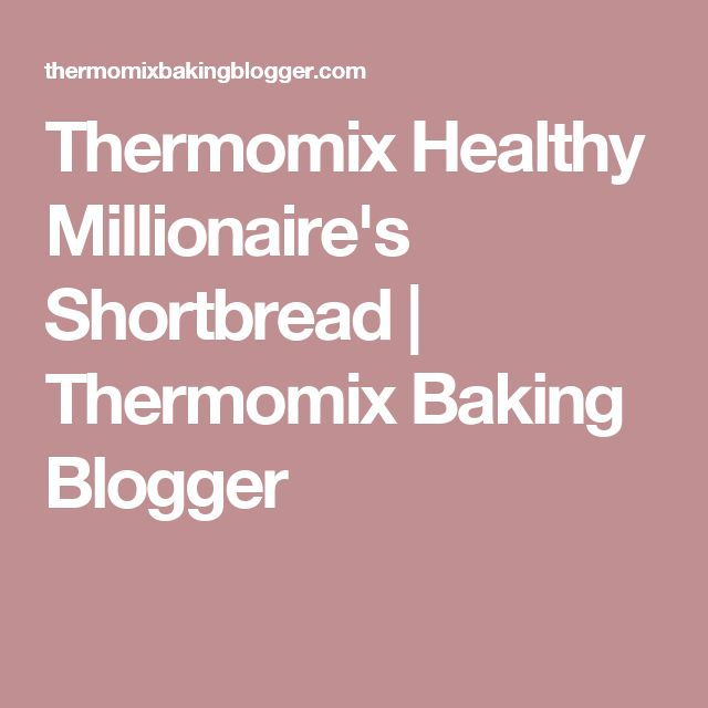 Thermomix Healthy Millionaire's Shortbread | Thermomix Baking Blogger