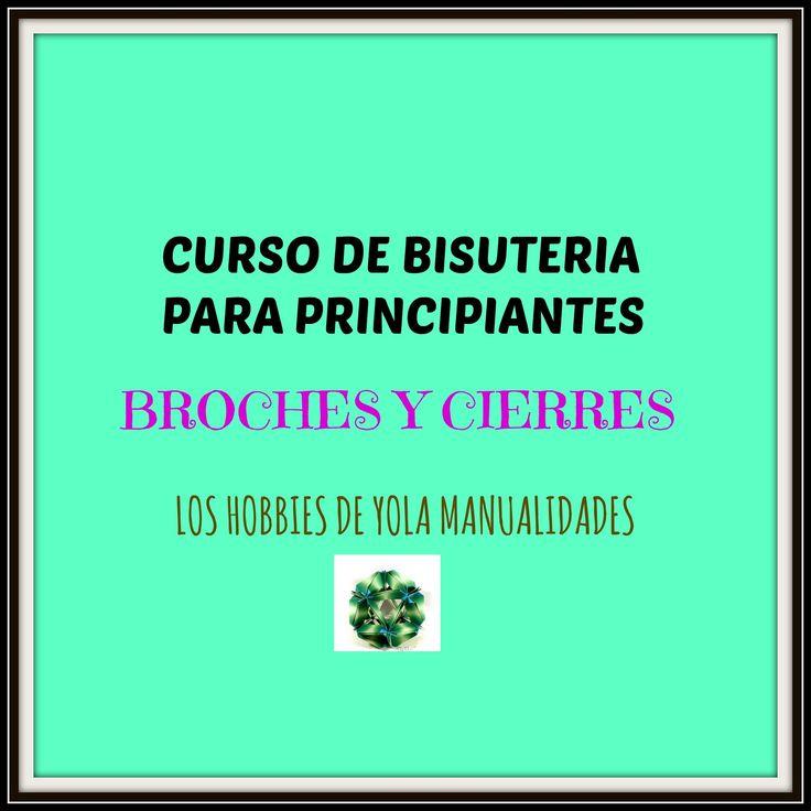CURSO DE BISUTERIA PRINCIPIANTES : BROCHES Y CIERRES