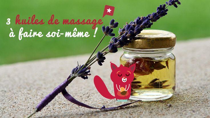 3 Huiles De Massage  à Faire Soi-même