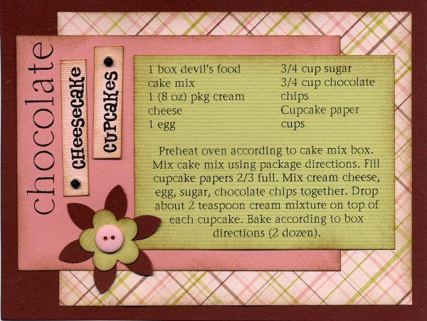 a nice way to write out recipes using scrapbook supplies..