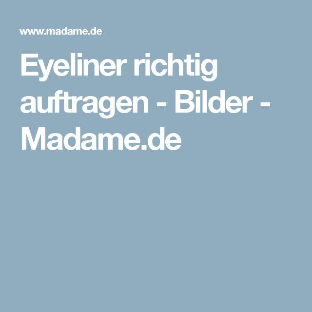 Eyeliner richtig auftragen - Bilder - Madame.de