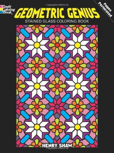 Geometric Genius Stained Glass Coloring Book Dover Design Books By Henry Shaw FSA