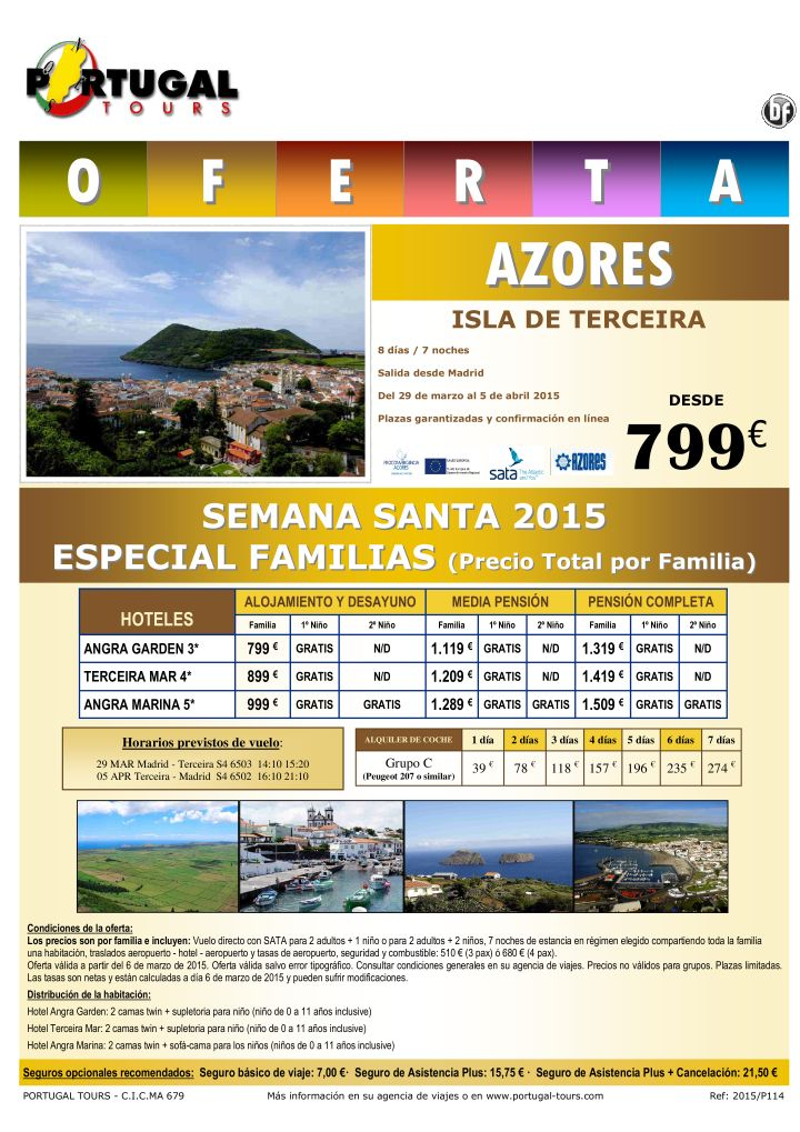 AZORES (isla de Terceira) especial familias Semana Santa 2015 (29 marzo - 5 abril) /Madrid/ ultimo minuto - http://zocotours.com/azores-isla-de-terceira-especial-familias-semana-santa-2015-29-marzo-5-abril-madrid-ultimo-minuto/