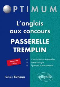 Fabien Fichaux - L'anglais aux concours passerelle tremplin. - Agrandir l'image