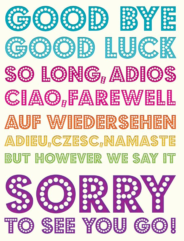 Good Bye & Good Luck - multilingual. Flittered to add to the occasions ...