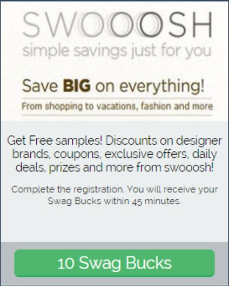 #ezOFFER Offer Name: Swoosh Offer Wall: Revenue Universe Offer Value: 10 #swagbucks Offer Instructions: Complete #ezaspirin in #Firefox. Use new email address, complete and submit first page. Offer credit delay (15 minutes). Check account ledger for offer credit. #GoodLuck #ezswag #HaveFun