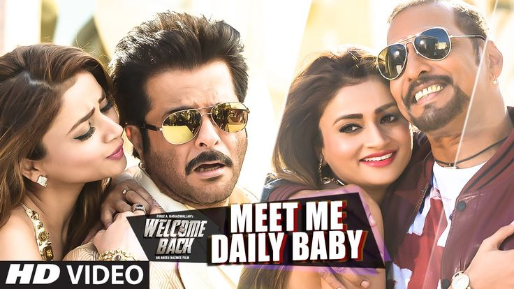 'Meet Me Daily Baby' VIDEO Song | Nana Patekar, Anil Kapoor | Welcome Ba...