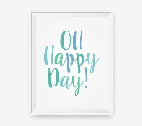 Oh Happy Day! - Inspirational quote print - Nursery Print, Boy Wall Art, Typography Poster by Loopz