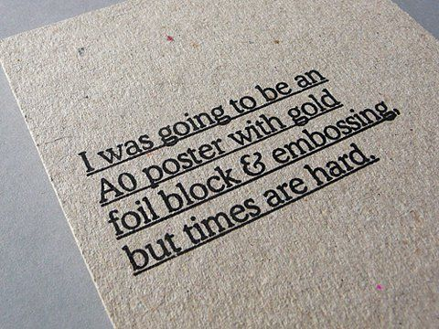 My Blog: I was going to be an A0 poster with gold foil block & embossing but times are hard