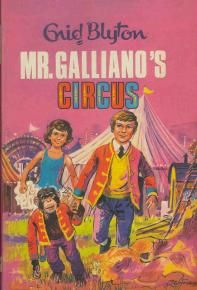 Mr Galliano's Circus - probably my all time favourite book.