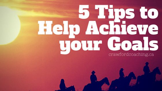 5 Tips for Goal Achievement  Behaviour change is a difficult process. It requires a lot of conscious effort even in the best of times, never mind the worst.