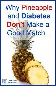 Pineapple and type 2 diabetes and prediabetes, don't make the greatest match! d…