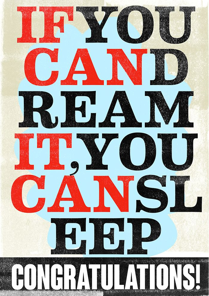 IF YOU CAN DREAM IT, YOU CAN SLEEP, CONGRATULATIONS! High quality graphic prints for sale at www.neigaard.dk/shop. A3 (30x42 cm) and A2 (42x60 cm). Limited edition of 150 pieces.  Signed by artist. Ship worldwide.