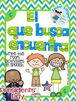 Write the room in Spanish but adaptable to any language.  El que busca encuentra (El Día de los presidentes)