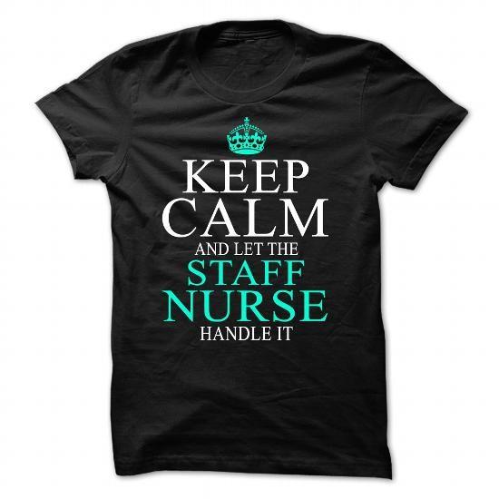STAFF NURSE T Shirts, Hoodies. Check price ==► https://www.sunfrog.com/No-Category/STAFF-NURSE.html?41382