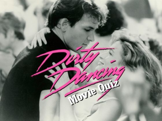 Dirty Dancing quiz. Were you paying attention when you saw this classic dance movie from 1987?