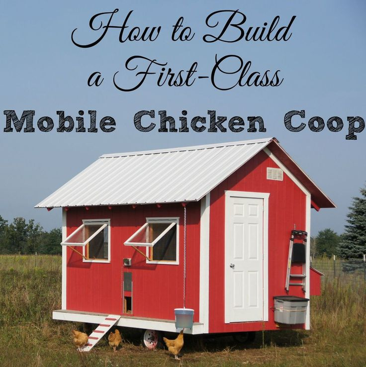 25 best ideas about mobile chicken coop on pinterest