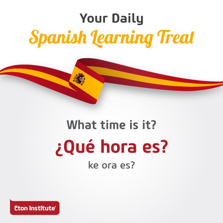 What time is it? It's time for our daily Spanish learning treat! Use this to start a conversation with friends.
