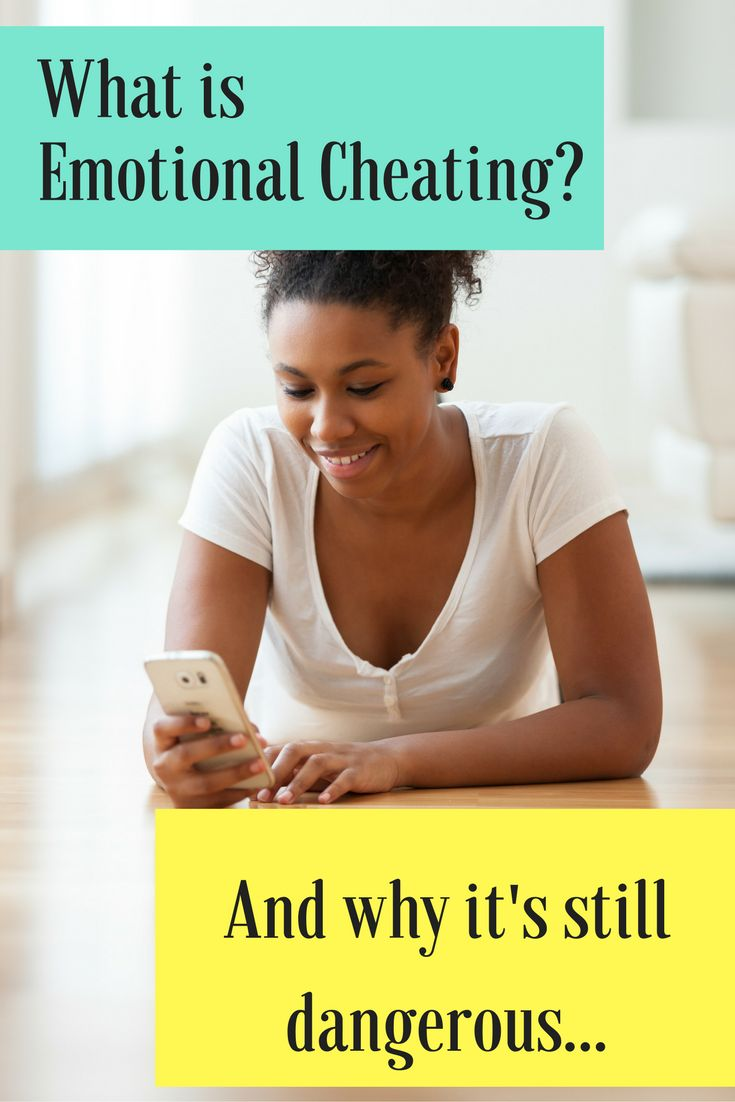 What is emotional cheating and why is it dangerous.