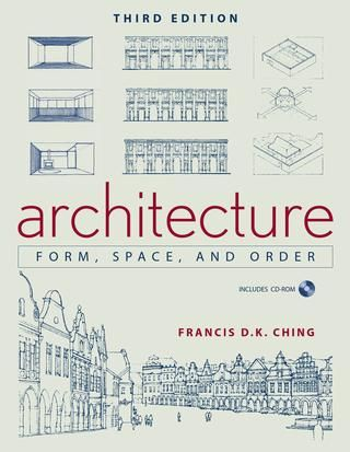 Francis d k ching, architecture form, space and order 3rd edition nolles