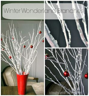 Tutorial: Winter Wonderland Branches. Cheap Christmas décor, Decorating with Nature, Christmas decorations
