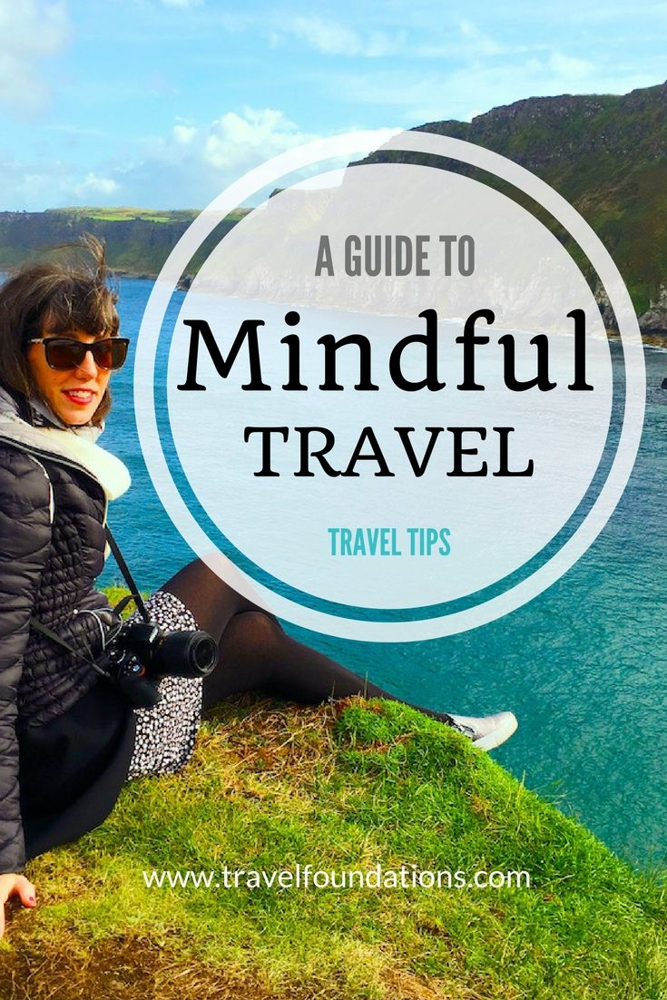 A Guide to Mindful Travel