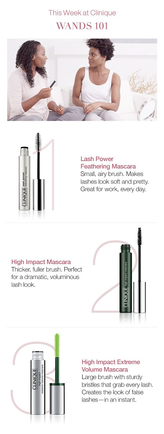 When it comes to mascara, the difference is in the wand. A small airy brush makes lashes look soft and pretty. Great for work, every day. A thicker, fuller brush is perfect for a dramatic eyelash look. A large brush with sturdy bristles can grab every lash and create the look of false lashes.