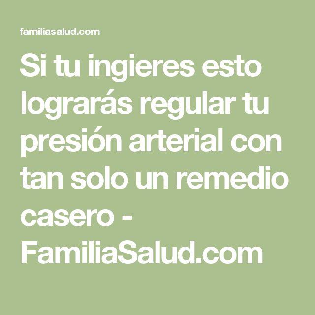 Si tu ingieres esto lograrás regular tu presión arterial con tan solo un remedio casero - FamiliaSalud.com