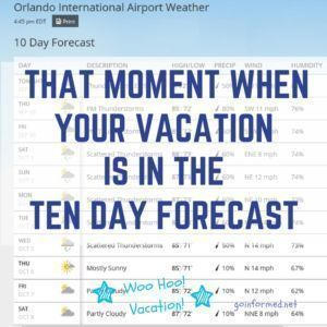 That Moment When...Your Vacation is in the Ten Day Forecast