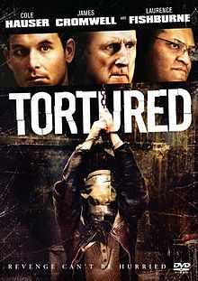 Tortured is a 2008 crime thriller film written and directed by Nolan Lebovitz and starring Cole Hauser, Laurence Fishburne, and James Cromwell. It was released direct-to-DVD in the U.S. on September 16, 2008. Laurence Fishburne as Archie Green.