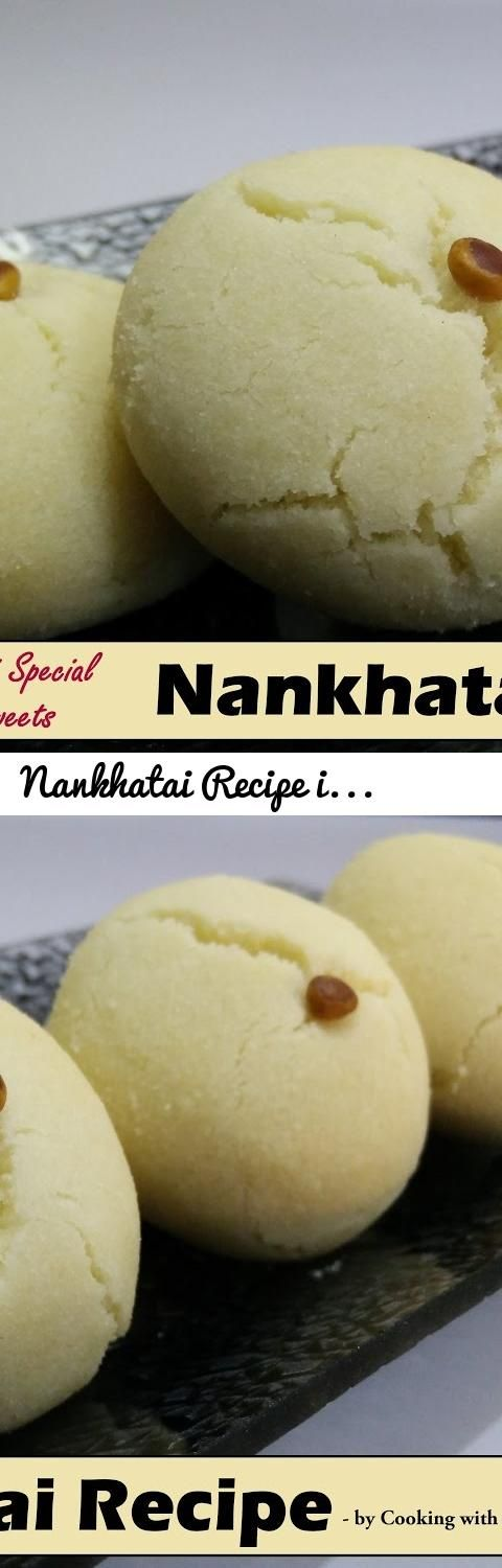 Nankhatai Recipe in Hindi by Cooking with Smita | Eggless Buttery Indian Cookies | Diwali Sweets... Tags: nankhatai recipe by smita, nankhatai recipe in hindi, recipe of nan khatai in hindi, nankhatai recipe, how to make nankhatai in hindi, nan khatai in hindi, recipe of nankhatai, how to make nankhatai at home, indian cookies recipe in hindi, nankhatai, cooking with smita, nankhatai basic recipe, nan khatai, cookie recipe in hindi, how to make nankhatai, diwali sweets recipe in hindi…
